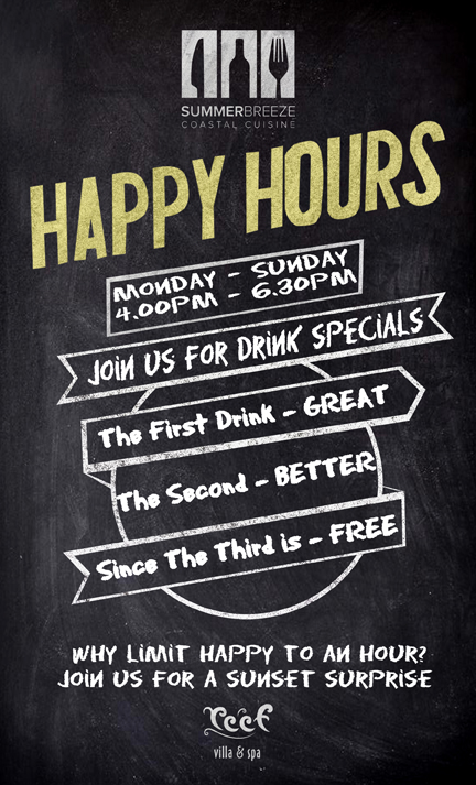 Enjoy Many Happy Hours @ Reef Villa and Spa